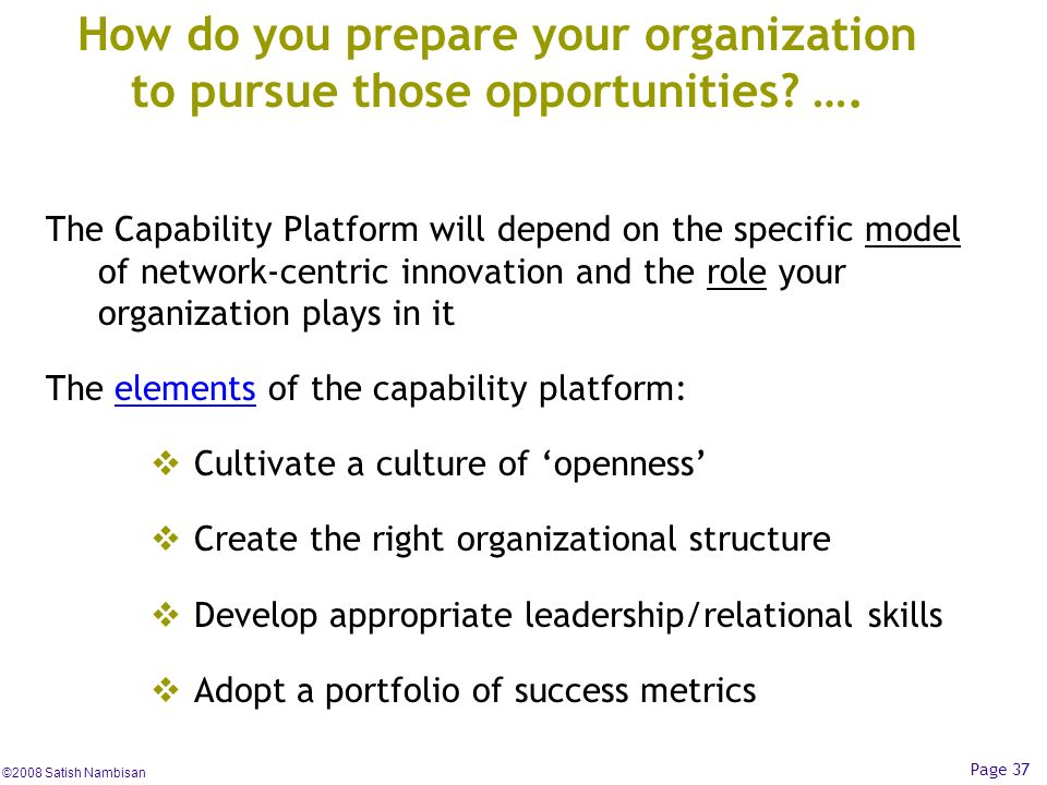 How do you prepare your organization to pursue those opportunities ….