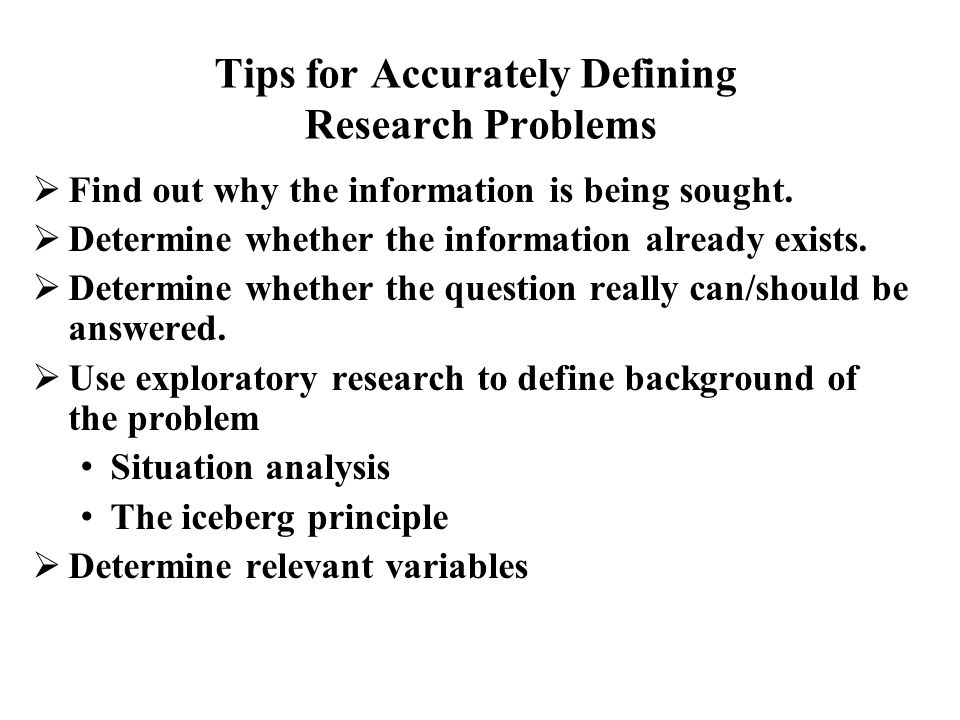 Tips for Accurately Defining Research Problems