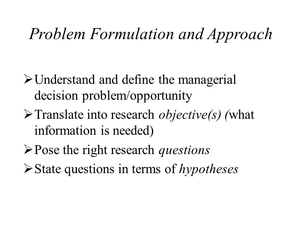 Problem Formulation and Approach