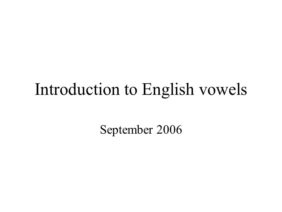 Introduction to English vowels