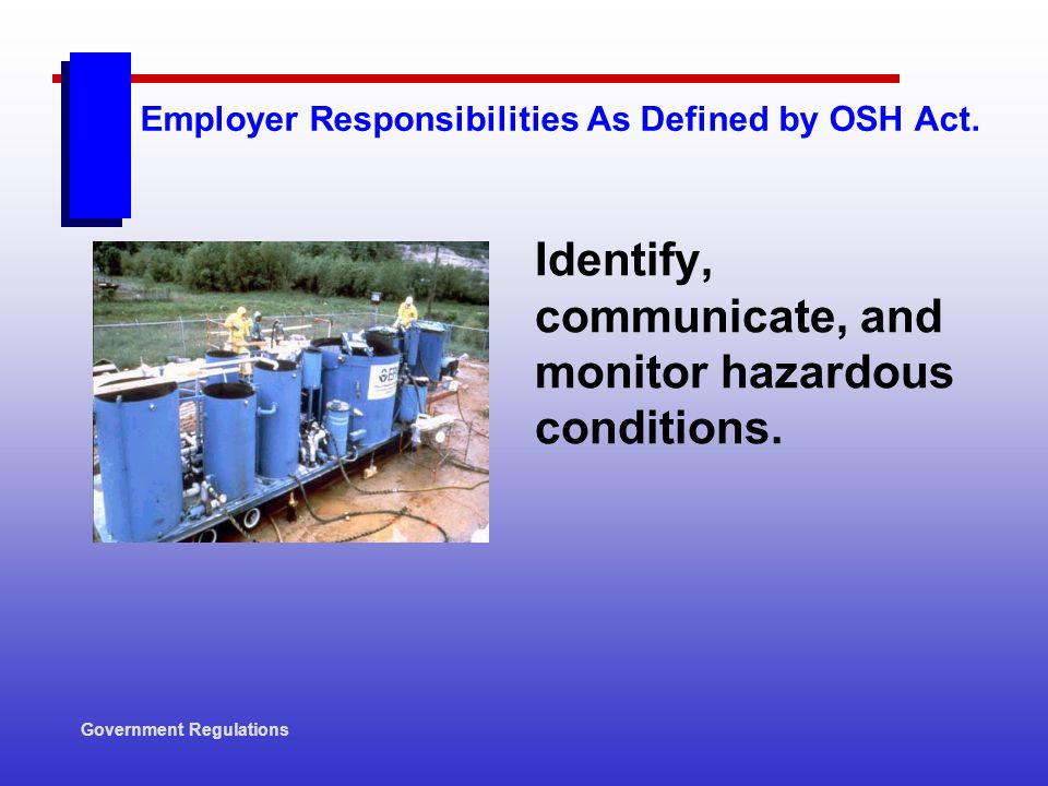 Employer Responsibilities As Defined by OSH Act.