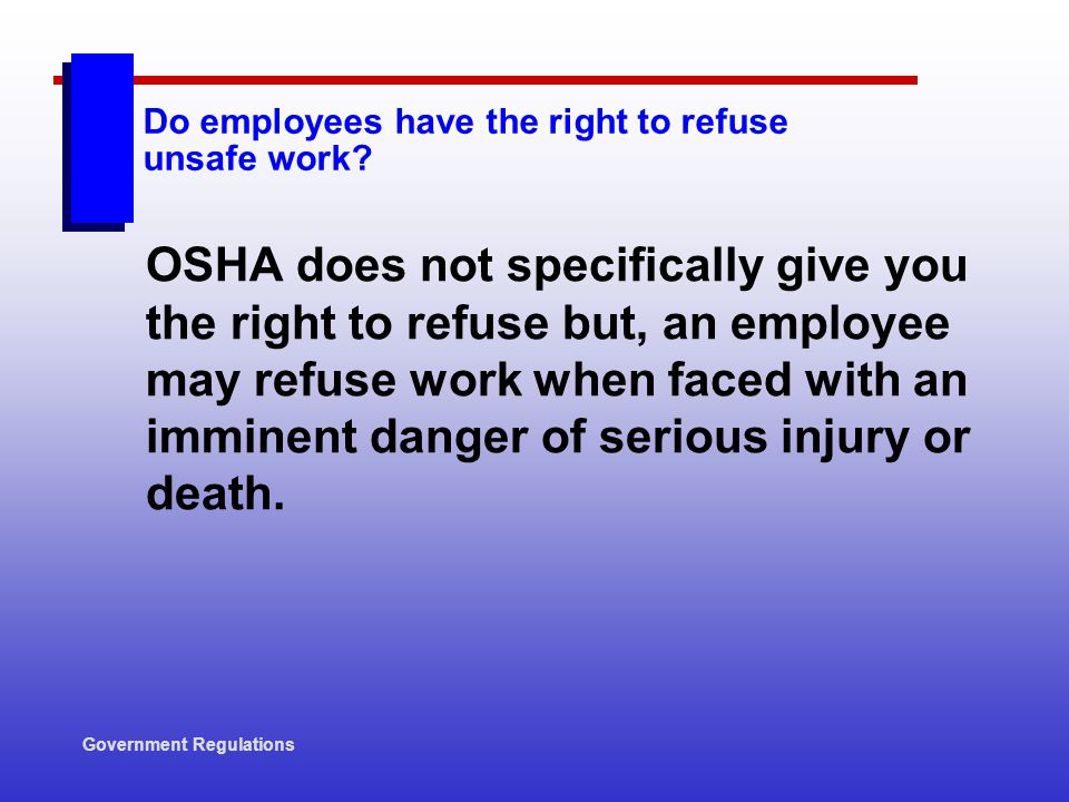 Do employees have the right to refuse unsafe work