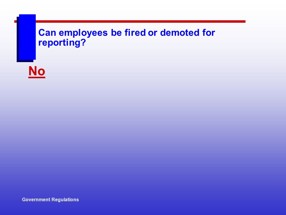 Can employees be fired or demoted for reporting