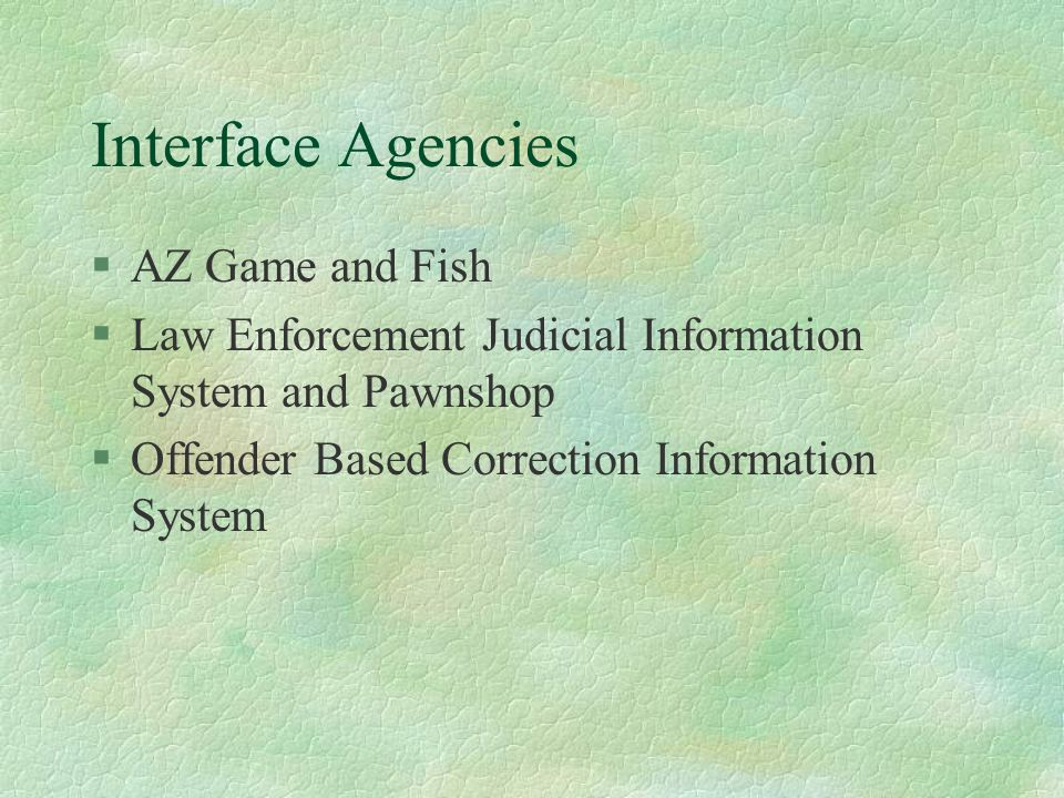 Arizona criminal justice information system ppt download for Az game and fish
