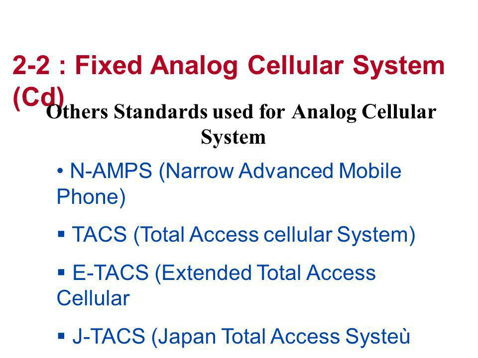 Others Standards used for Analog Cellular System