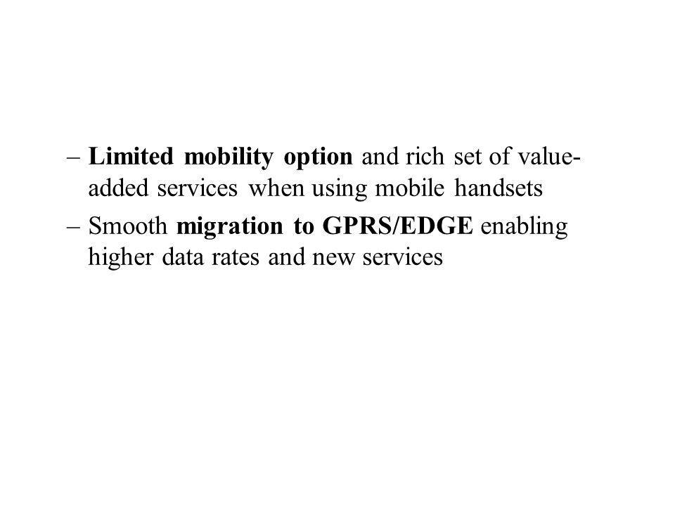 Limited mobility option and rich set of value-added services when using mobile handsets