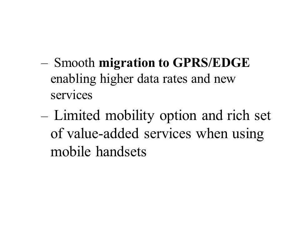 Smooth migration to GPRS/EDGE enabling higher data rates and new services