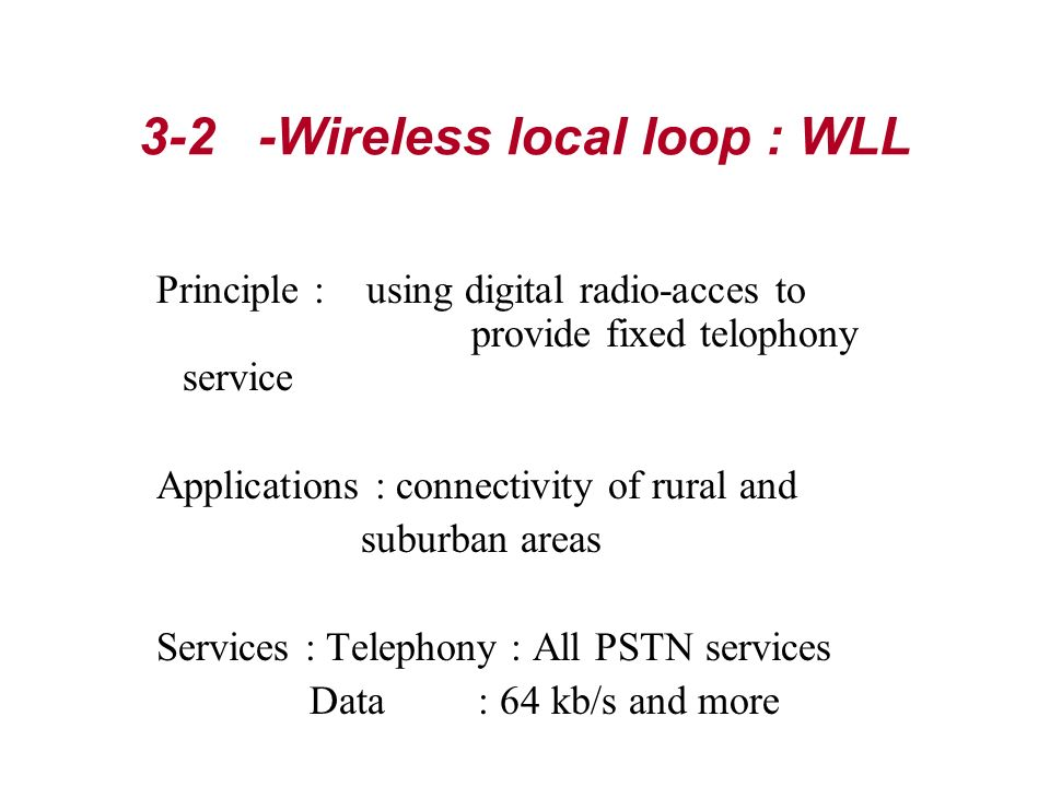 3-2 -Wireless local loop : WLL