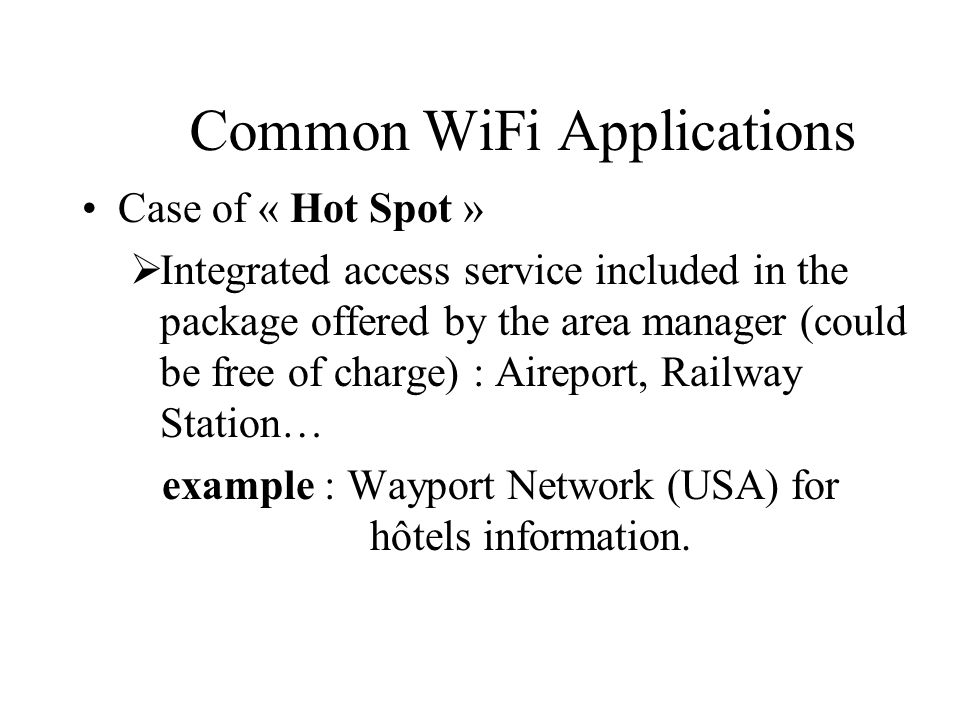 Common WiFi Applications