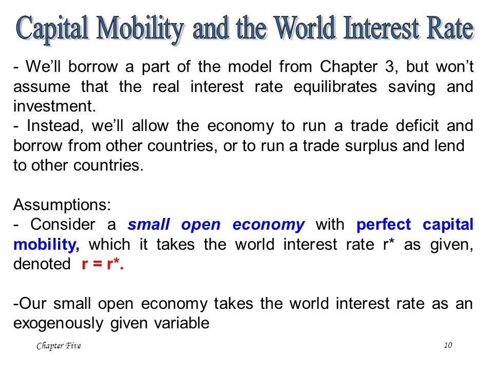 Capital Mobility and the World Interest Rate