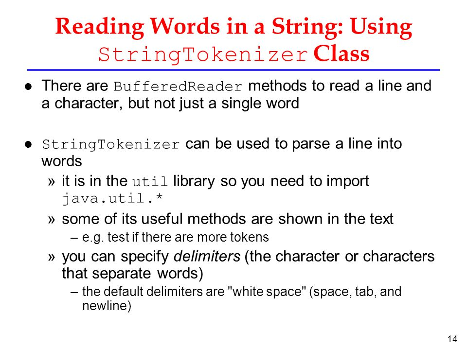 Reading Words in a String: Using StringTokenizer Class