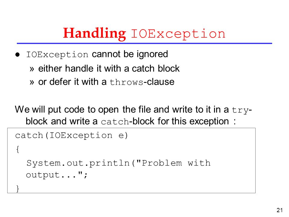 Handling IOException IOException cannot be ignored