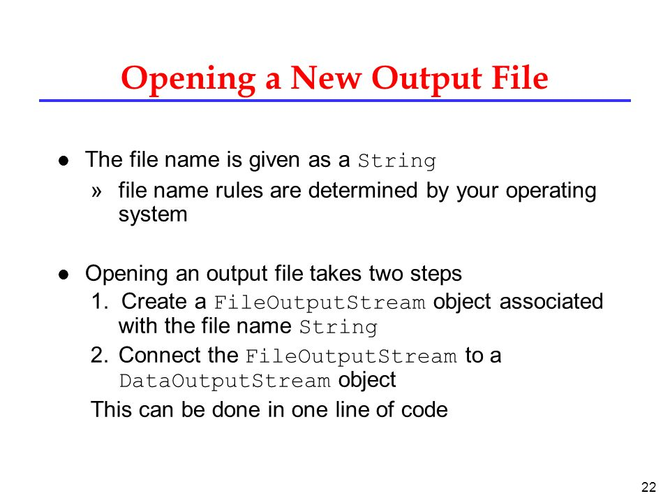 Opening a New Output File