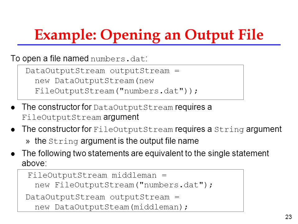 Example: Opening an Output File