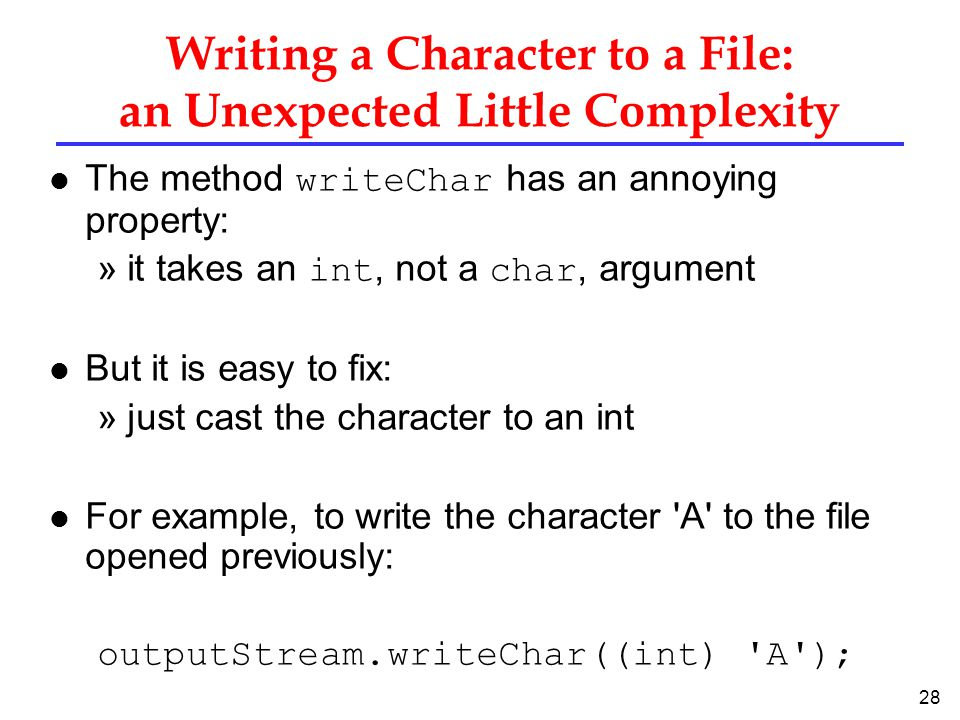 Writing a Character to a File: an Unexpected Little Complexity