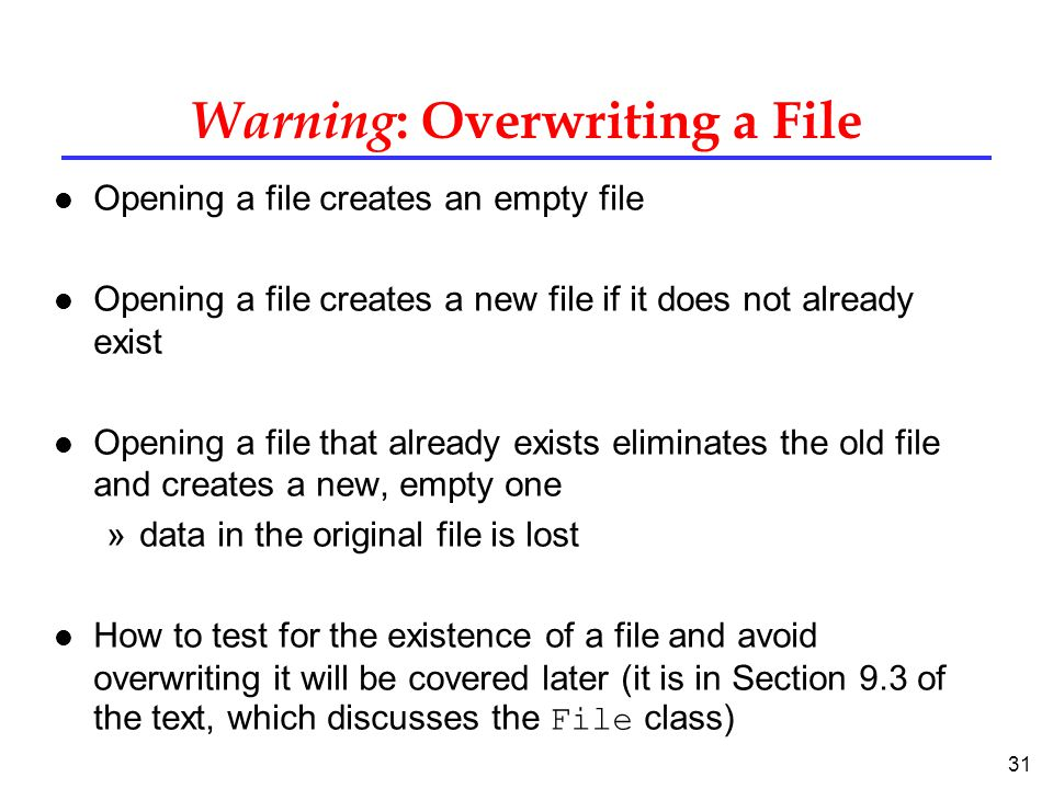 Warning: Overwriting a File