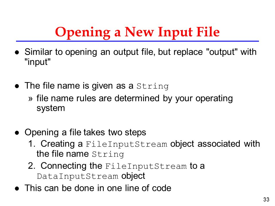 Opening a New Input File