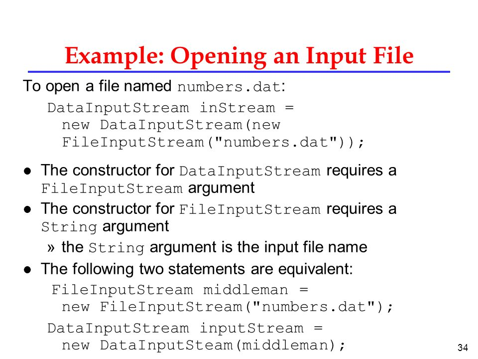 Example: Opening an Input File