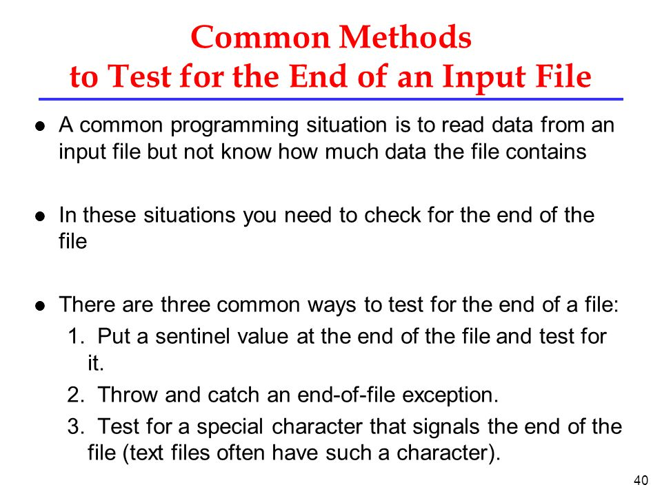 Common Methods to Test for the End of an Input File