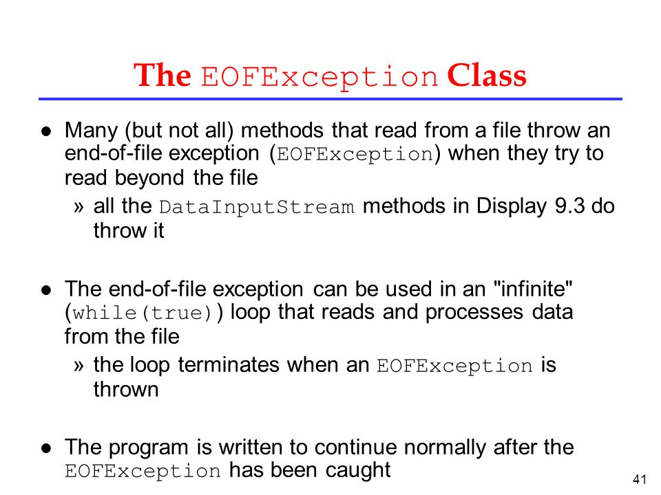 The EOFException Class