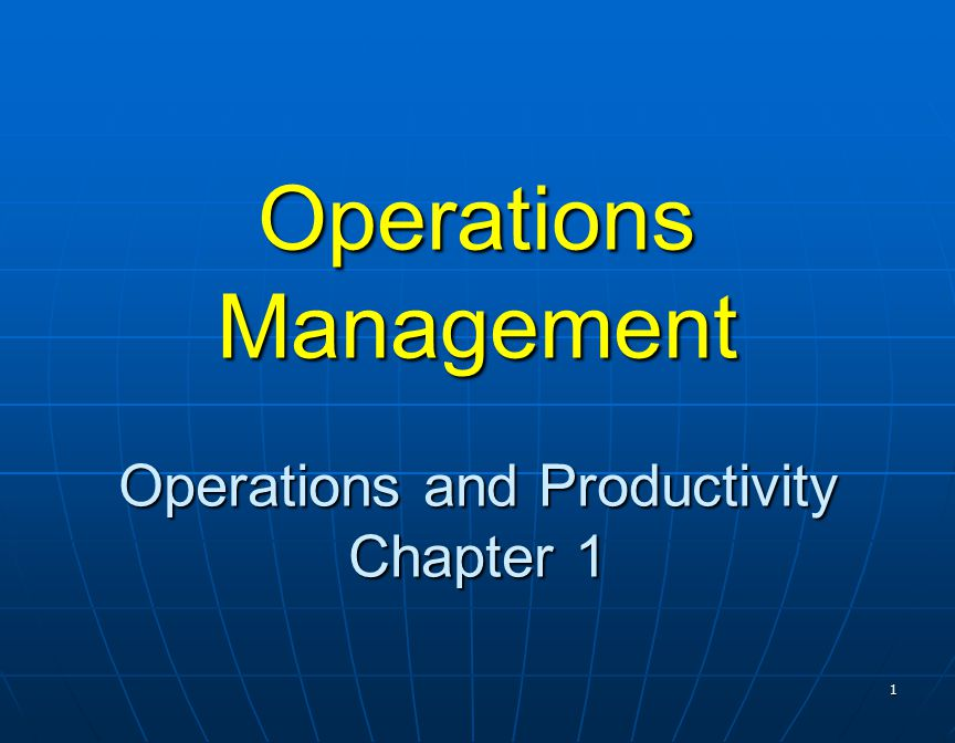 chapter 1 operations and productivity