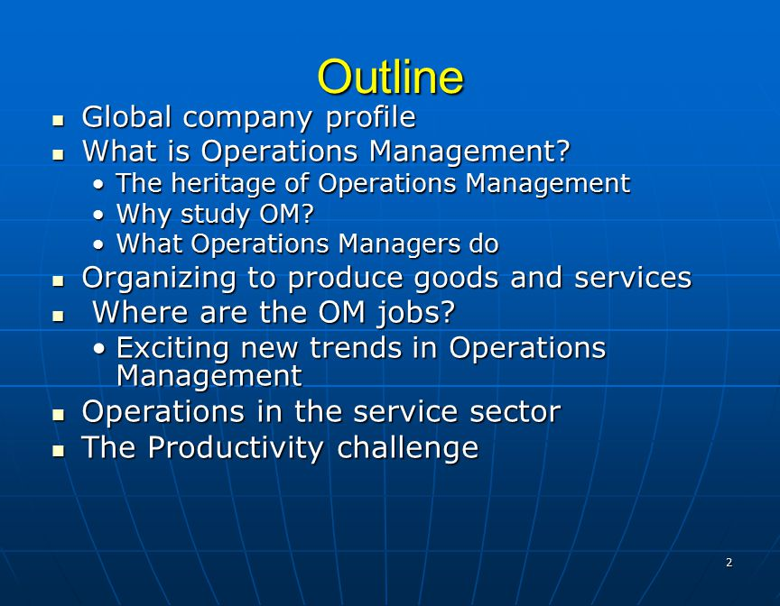 the heritage of operations management Free essay: the heritage of operations management to start, i would  like to give a view of 'what om is and why it is important today.