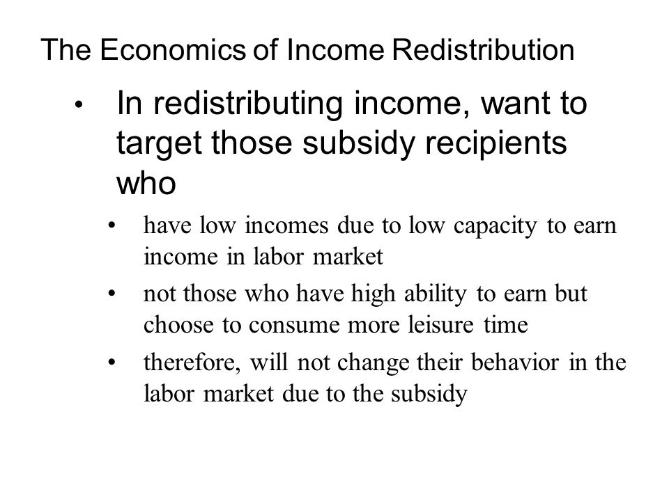 The Economics of Income Redistribution
