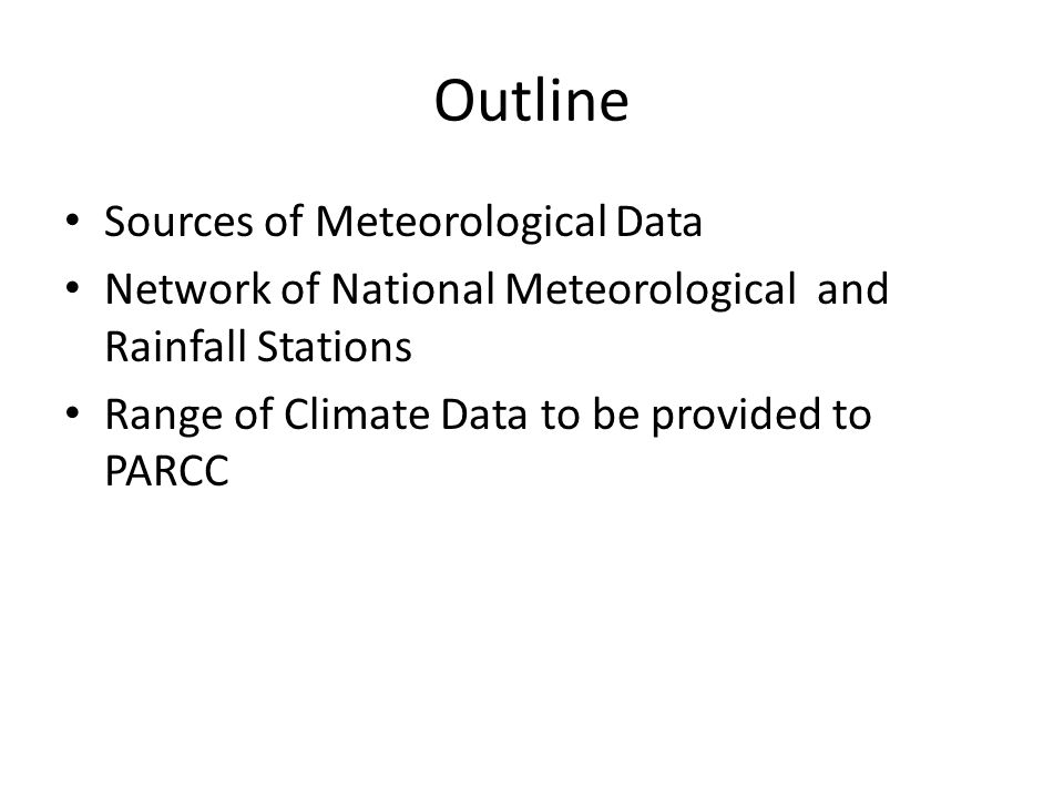 Outline Sources of Meteorological Data