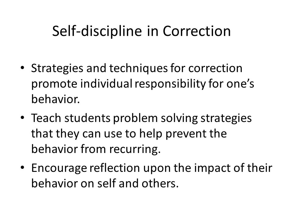 Self-discipline in Correction