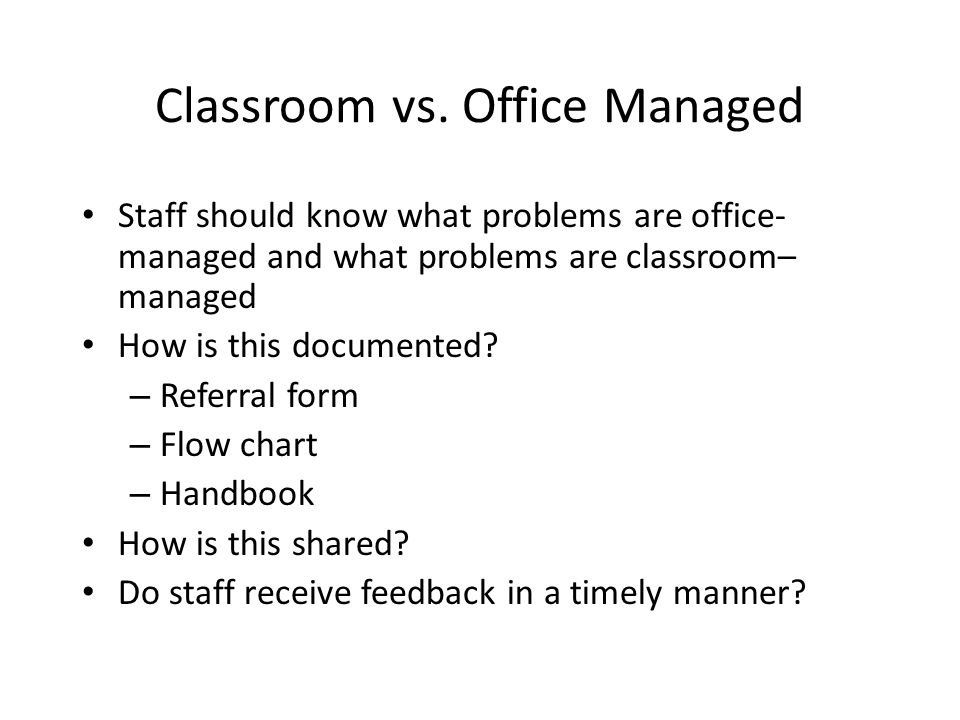 Classroom vs. Office Managed