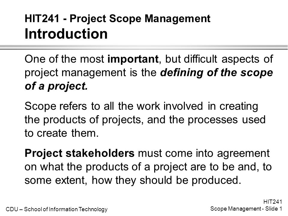 an introduction to a project scope An introduction to project management the purpose of this briefing paper is to introduce key project management terms  scope that the project was undertaken to .
