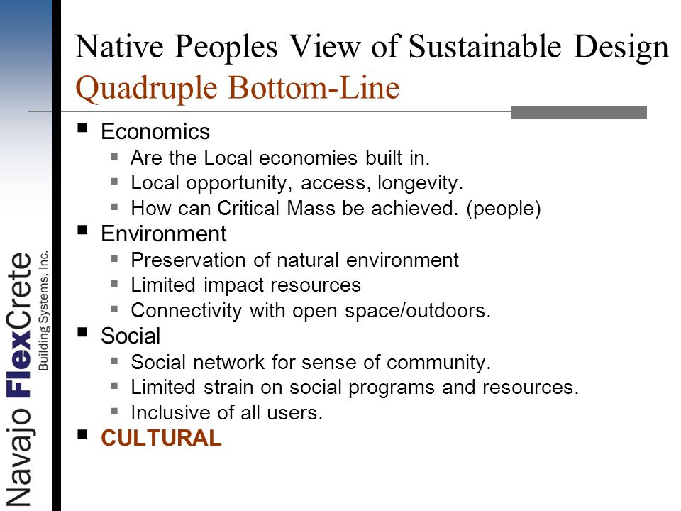 Native Peoples View of Sustainable Design Quadruple Bottom-Line