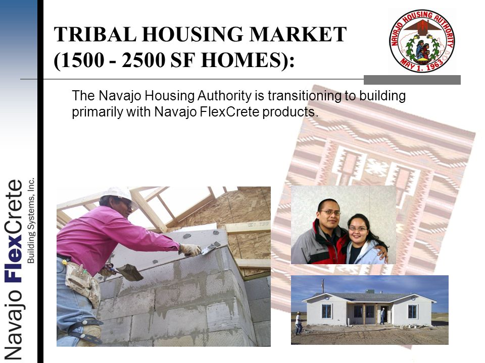 TRIBAL HOUSING MARKET ( SF HOMES):
