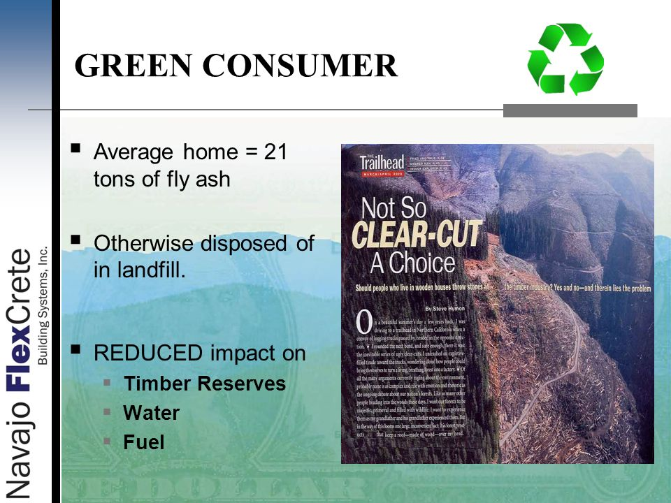 GREEN CONSUMER Average home = 21 tons of fly ash