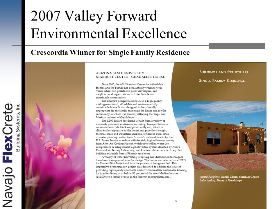 2007 Valley Forward Environmental Excellence Crescordia Winner for Single Family Residence