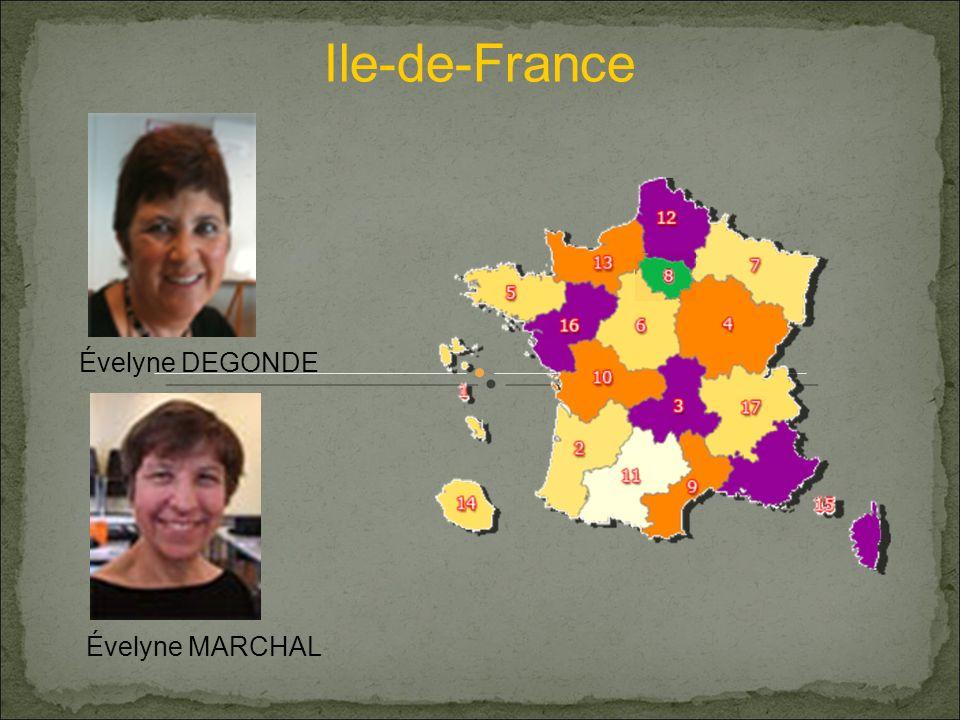 Ile-de-France Évelyne DEGONDE Évelyne MARCHAL