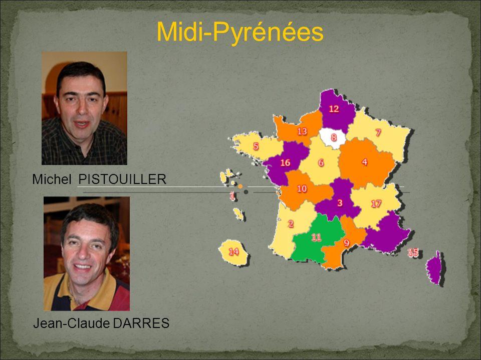 Midi-Pyrénées Michel PISTOUILLER Jean-Claude DARRES