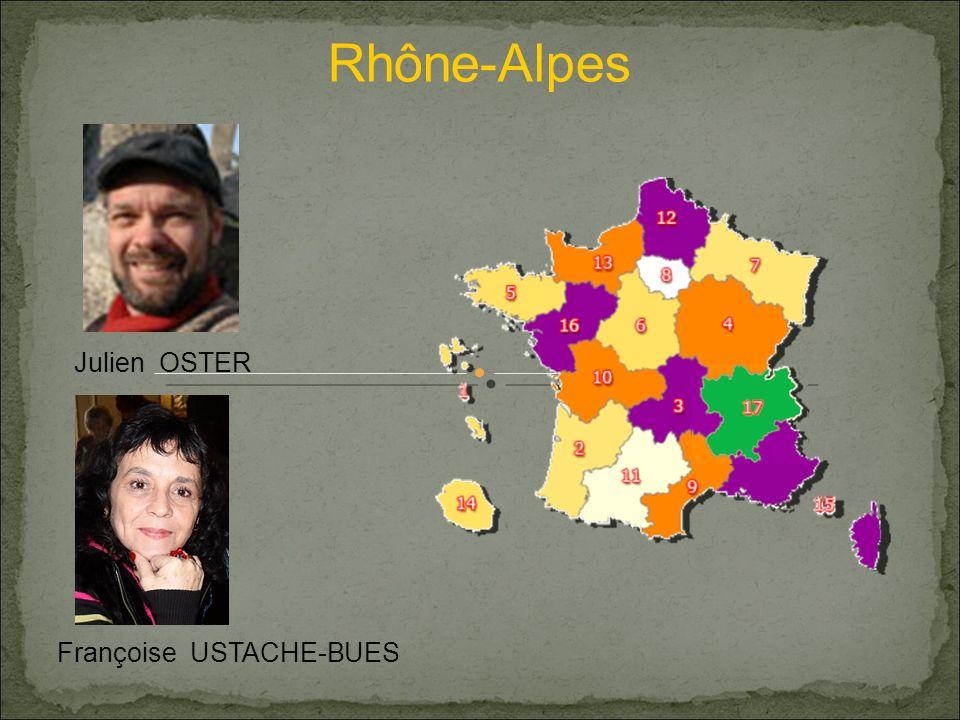 Rhône-Alpes Julien OSTER Françoise USTACHE-BUES