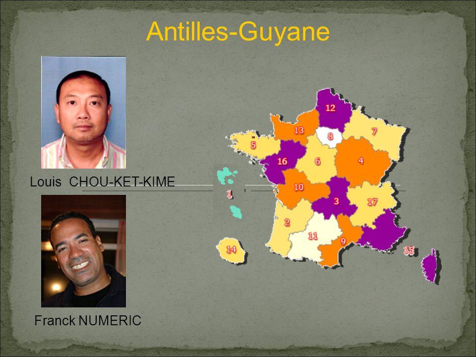 Antilles-Guyane Louis CHOU-KET-KIME Franck NUMERIC