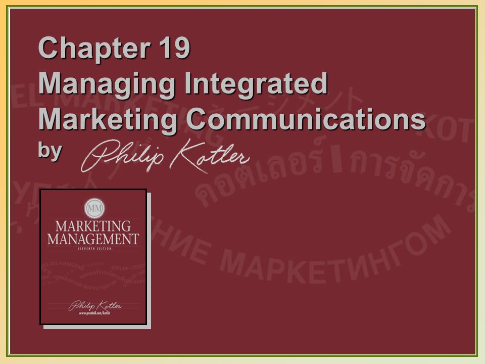 Chapter 19 managing integrated marketing communications by ppt 1 chapter 19 managing integrated marketing communications by fandeluxe Choice Image