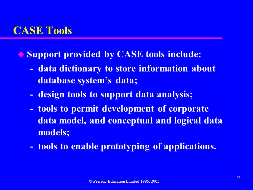 CASE Tools Support provided by CASE tools include:
