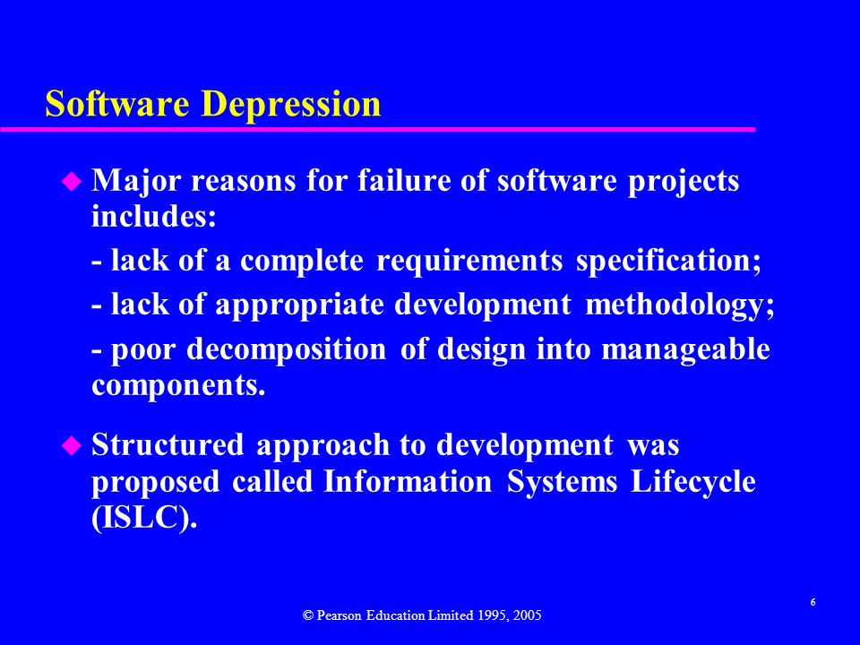 Software Depression Major reasons for failure of software projects includes: - lack of a complete requirements specification;