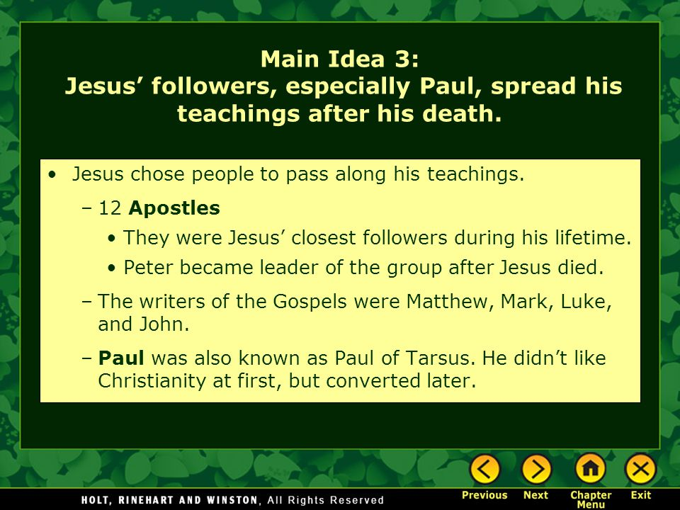 Main Idea 3: Jesus' followers, especially Paul, spread his teachings after his death.