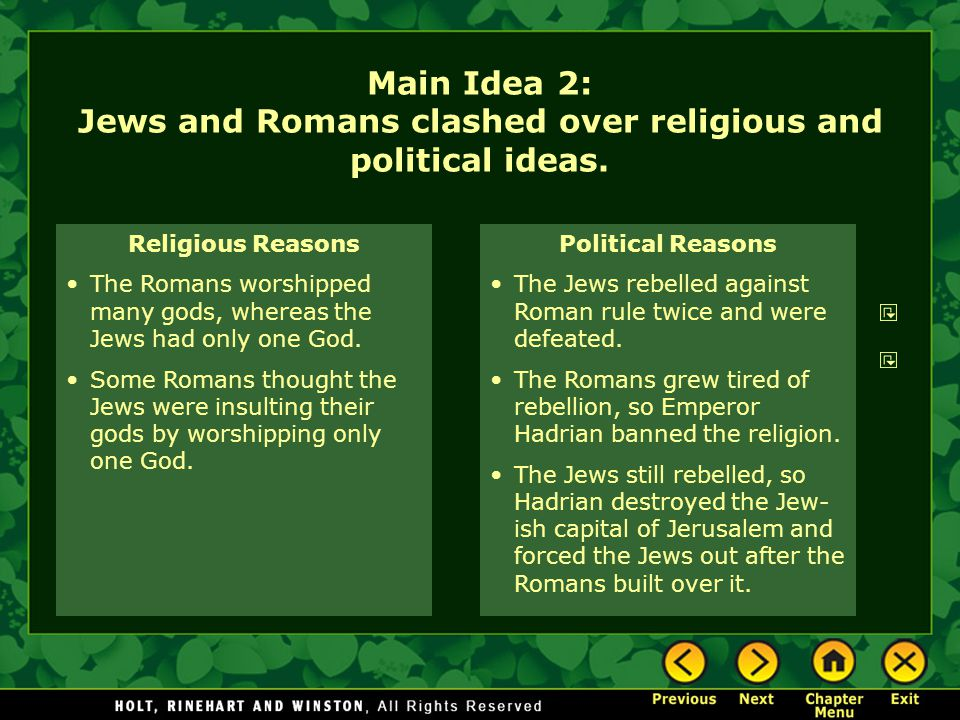 Main Idea 2: Jews and Romans clashed over religious and political ideas.