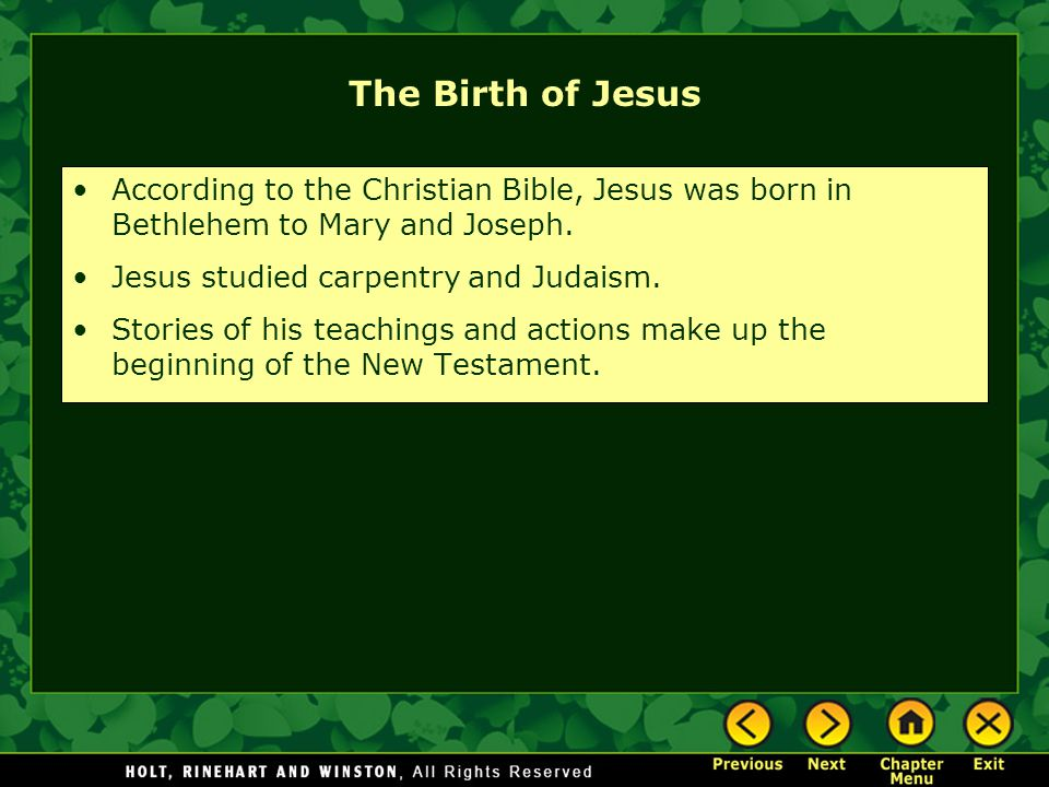 The Birth of Jesus According to the Christian Bible, Jesus was born in Bethlehem to Mary and Joseph.