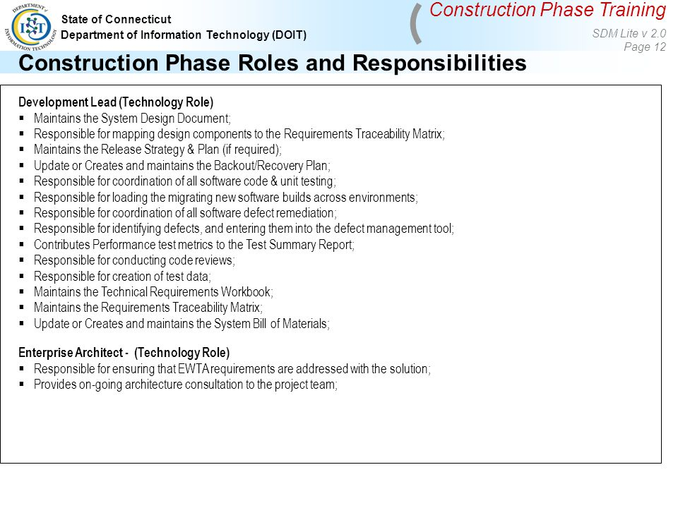 construction phase roles and responsibilities - Information Technology Responsibilities