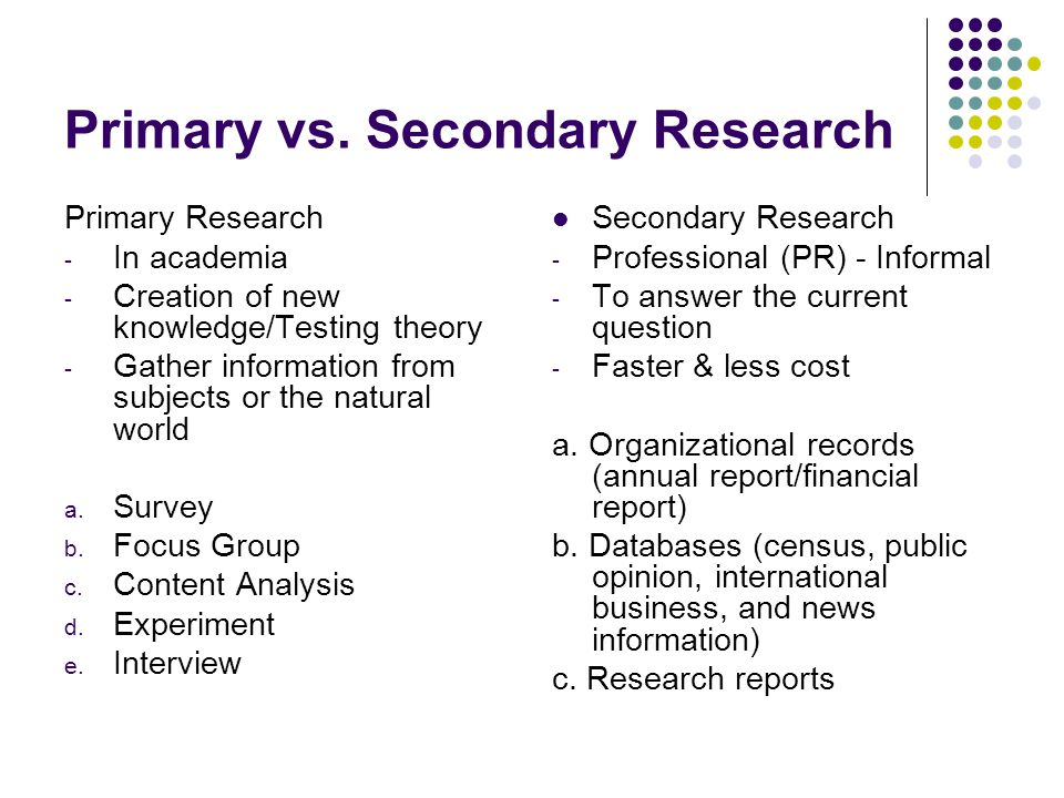 primary v secondary research In the primary market,  while in the secondary market,  what's the difference between primary and secondary capital markets.