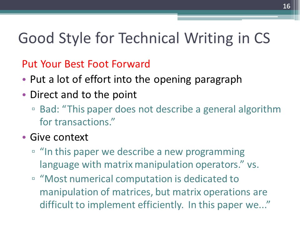 bad technical writing Many opportunities for poor communication arise in a workplace due to different personalities, cultures and communication skills additionally, poor communication may occur in writing, face to face communication and through technological avenues, such as telephones bad communication is a major.