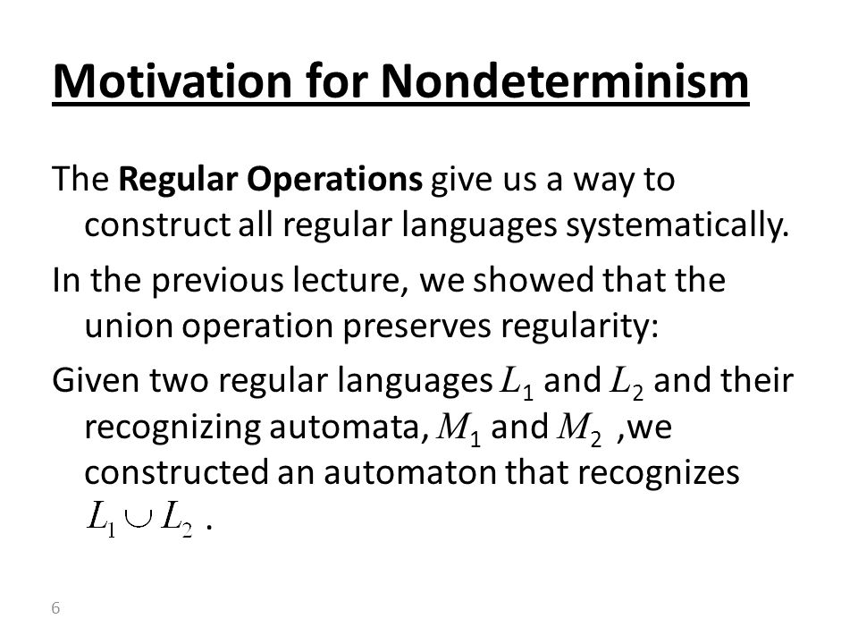 Motivation for Nondeterminism