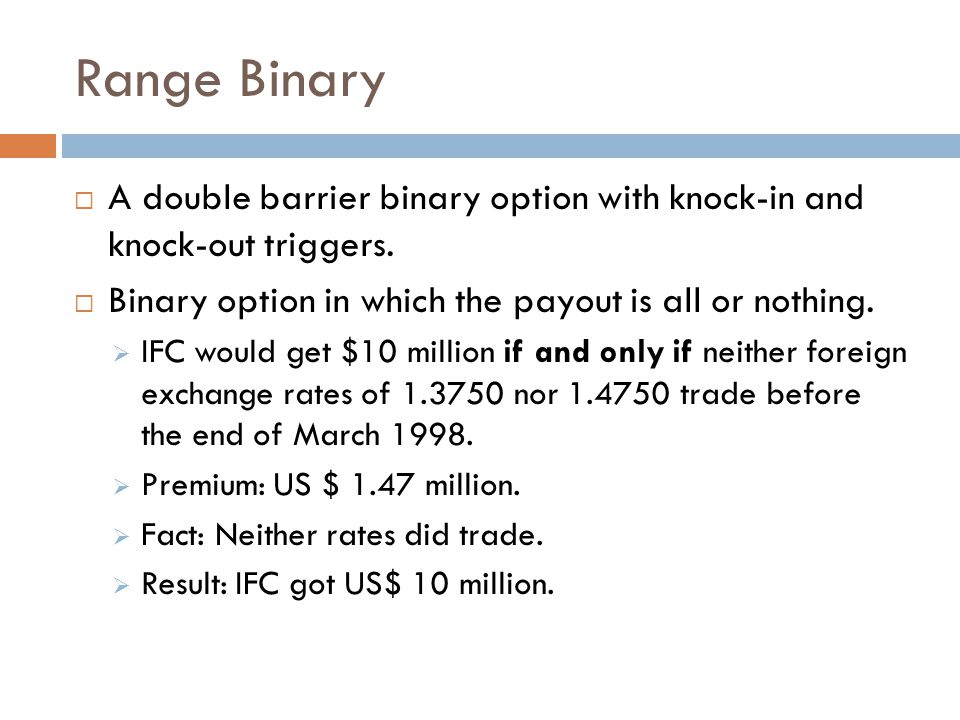 Binary knock out option